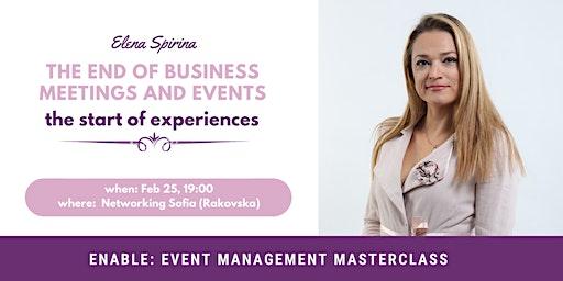 EnABLE: Event Management Masterclass feat Elena Spirina