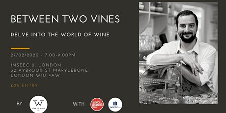 Between Two Vines: Delve into the world of wine tickets
