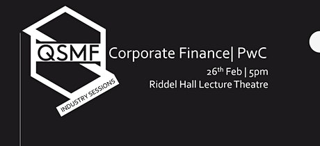 Corporate Finance, PwC | QSMF Industry Sessions tickets
