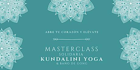 Masterclass Kundalini Yoga Solidaria & Baño de Gong  entradas