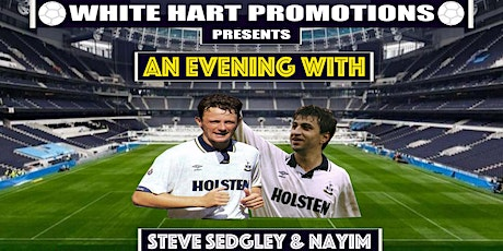 An Evening With...Steve Sedgley & Nayim tickets