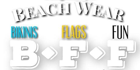 BIKINI FLAGS  FUN . BEACH WEAR CRUISE  tickets
