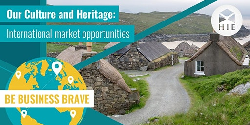 Our Culture and Heritage: International market opportunities - Stornoway
