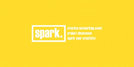 Spark (Creative Networking Event - Hosted by @DrewKxng) tickets