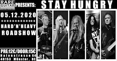 Stay Hungry - Hard'N'Heavy Roadshow