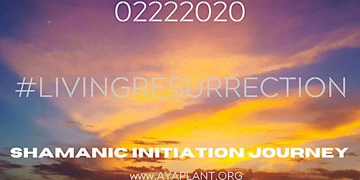 Shamanic Initiation Ceremony- Living Resurrection