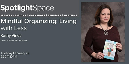Mindful Organizing: Living with Less