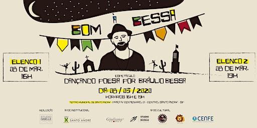BOM À BESSA - Dançando Poesias por Bráulio Bessa (1° Elenco)