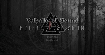 Valhalla of Sound 4 Tickets