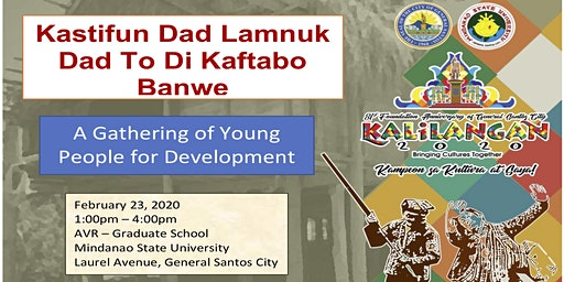 """Kastifun Dad Lamnuk Dad To di Kaftabo Banwe"" (A Gathering of Young People for Development) This is open for all IP youths."