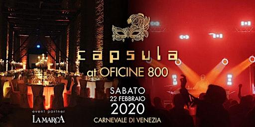 Capsula at Oficine 800 • Carnevale di Venezia 2020