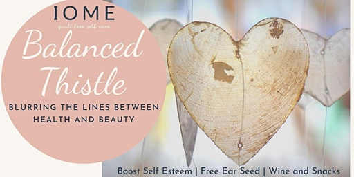 IOME + Balanced Thistle Event
