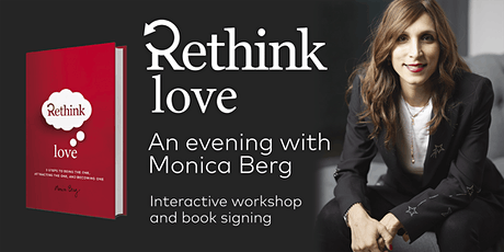 Rethink Love: An evening with Monica Berg | Interactive workshop and book signing tickets