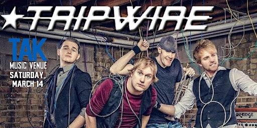 Tripwire at TAK Music Venue
