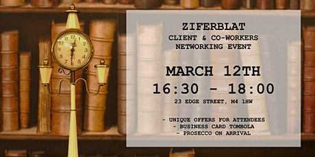 Ziferblat Client & Co-workers Networking Event tickets