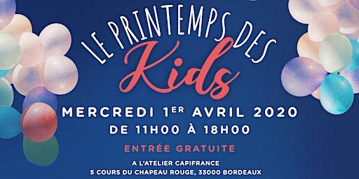 Le Printemps des KIDS à Bordeaux