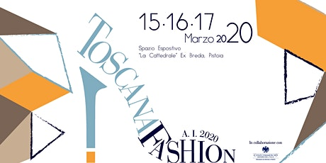 Toscana Fashion A.I. 2020 biglietti