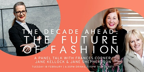 The Decade Ahead: The Future of Fashion tickets