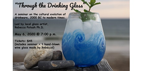 Through The Drinking Glass: The Cultural Evolution of Drinkware tickets