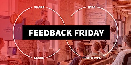 Feedback Friday tickets