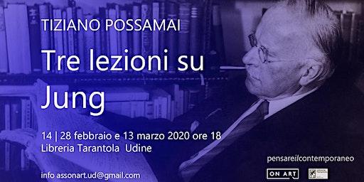Tiziano Possamai | Tre lezioni su Jung