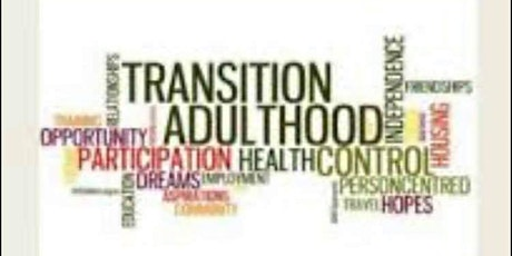 Transitions- including preparing for adulthood tickets