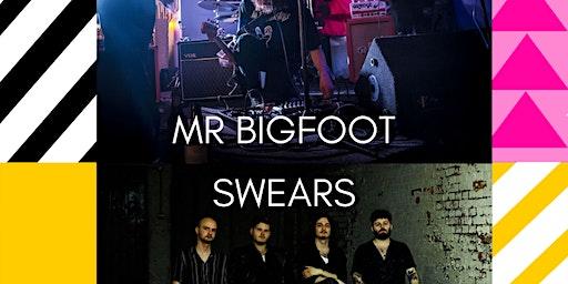 Mr Bigfoot // Swears