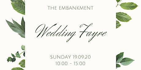 The Embankment September Wedding Fayre tickets