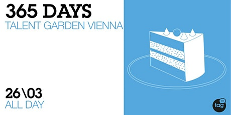 SAVE THE DATE | 365 Days of Talent Garden Vienna tickets