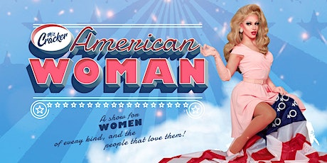 POSTPONED: Miz Cracker – American Woman tickets