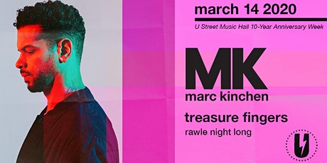 MK w/ Treasure Fingers, Rawle Night Long tickets