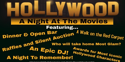 the FFE's Annual Main Event-  A night of Hollywood