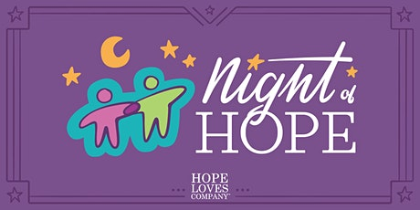 5th Annual Night of Hope (A Roarin' Good Time!) tickets