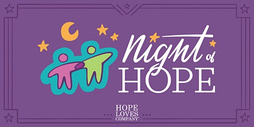 5th Annual Night of Hope (A Roarin' Good Time!)