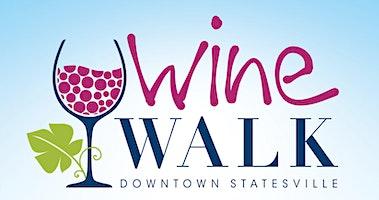 Wine Walk 2020 - Downtown Statesville