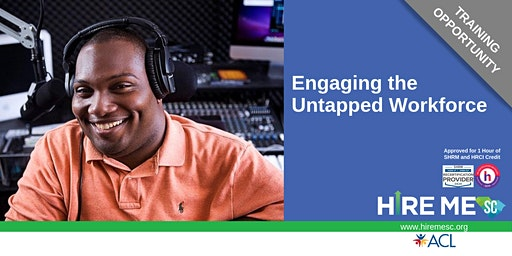 Engaging the Untapped Workforce Training