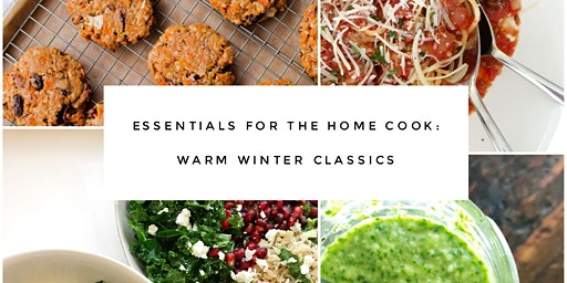 Essentials for the Home Cook: Warm Winter Classics