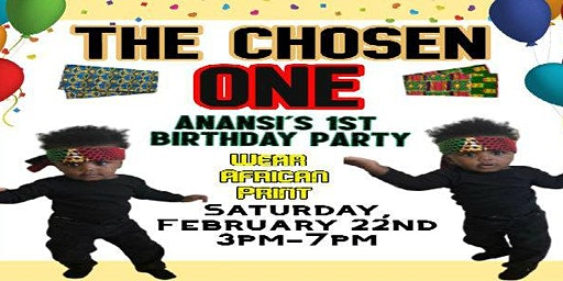 The Chosen One: Anansi's 1st Birthday Party