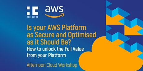 Is your AWS Platform as Secure and Optimised as it tickets