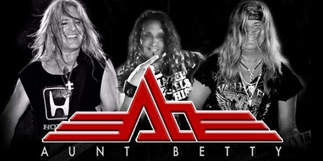 Aunt Betty - HIGH ENERGY 80's Hair Rock | POSTPONED tickets