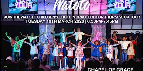 Watoto Children Choir in Bradford tickets