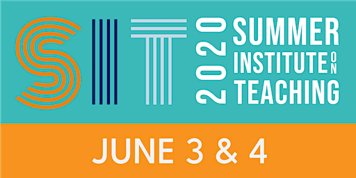 Summer Institute on Teaching 2020