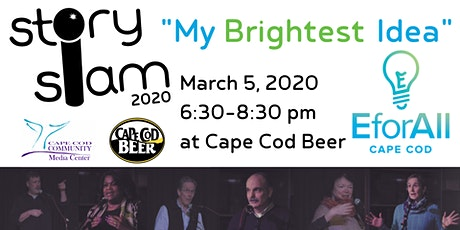 Story Slam: My Brightest Idea! tickets