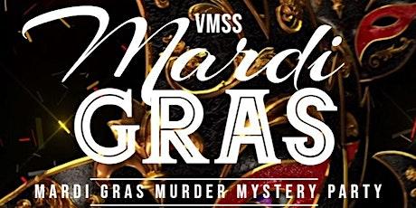 VMSS Mardi Gras Murder Mystery Party tickets