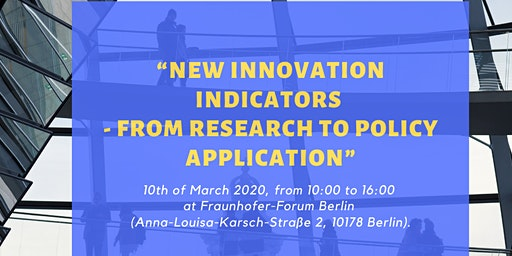 """""""New Innovation Indicators - From Research to Policy Application"""""""