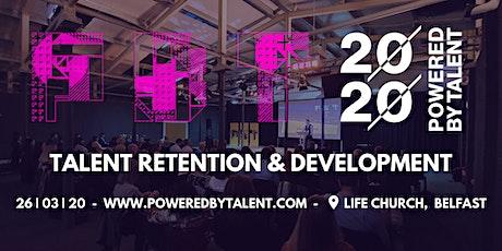 PoweredbyTalent - Rentention & Development tickets