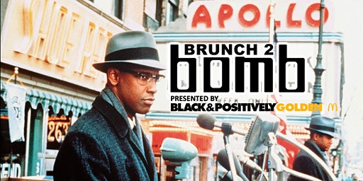 Brunch 2 Bomb Malcolm X Black History Month Edition