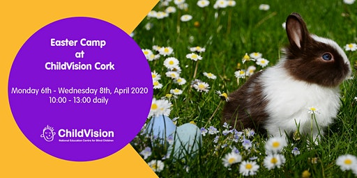 Easter Camp at ChildVision Cork