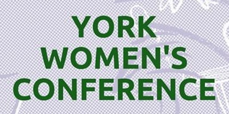 YORK WOMEN'S CONFERENCE 2020 tickets