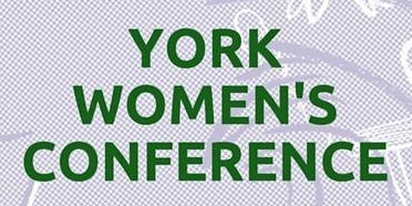YORK WOMEN'S CONFERENCE 2020